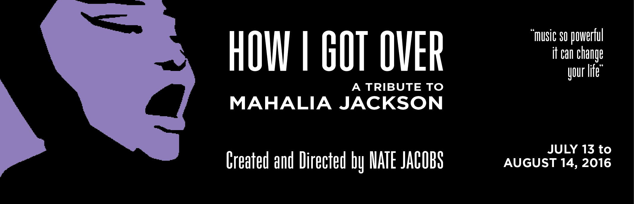 How I Got Over: A Tribute to Mahalia Jackson