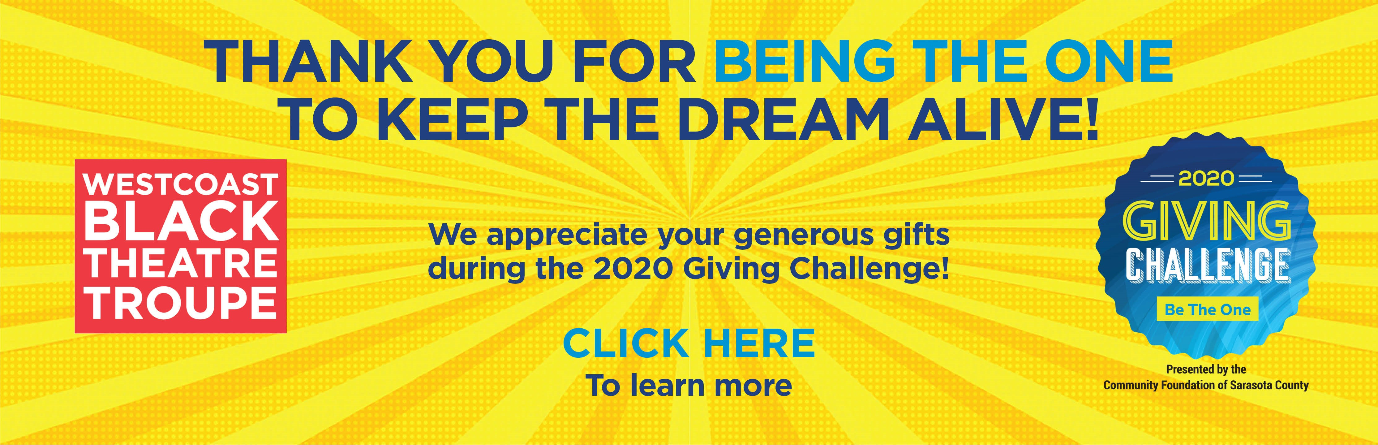 2020 Giving Challenge; Click here to learn more The Patterson Foundation and a WBTT matching fund!