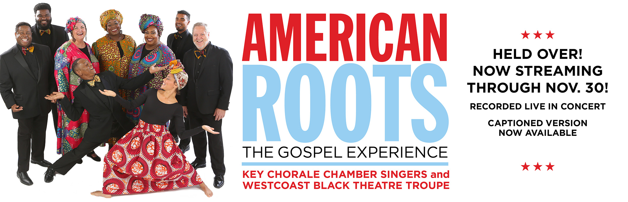 American Roots The Gospel Experience; Encore Presentation Screening through Nov 30