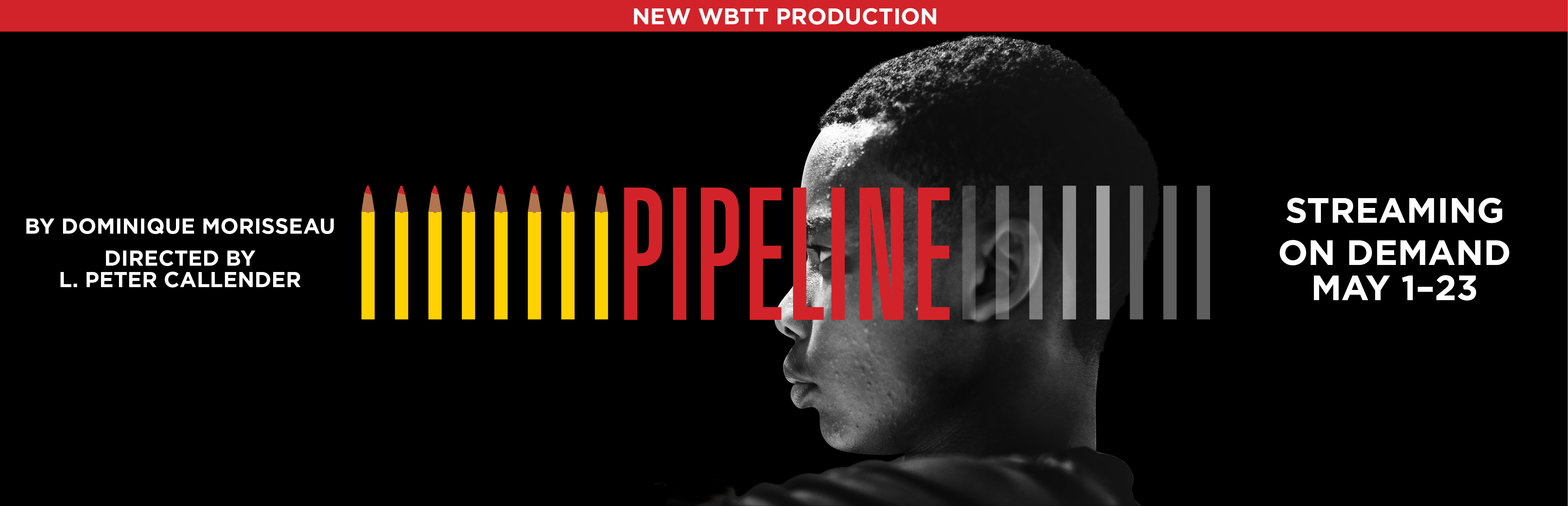 Pipeline: Filmed onstage and Streaming May 1-23