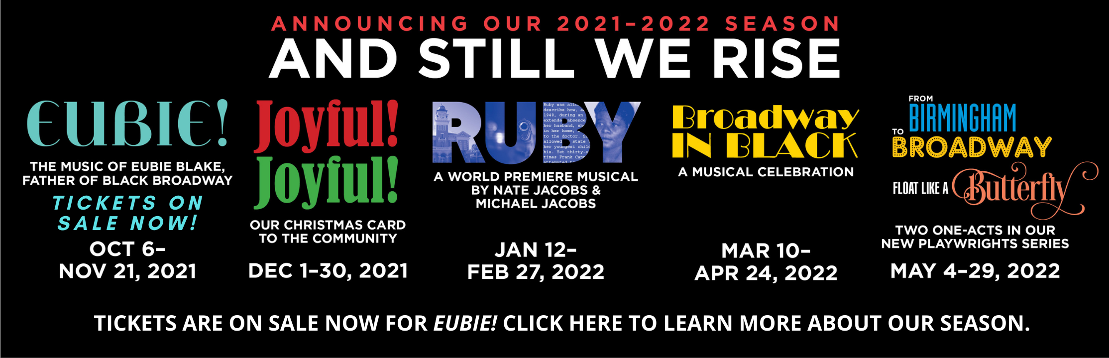 Announcing our 2021-2022 Season! Tickets on sale late summer 2021. Click here to learn more!