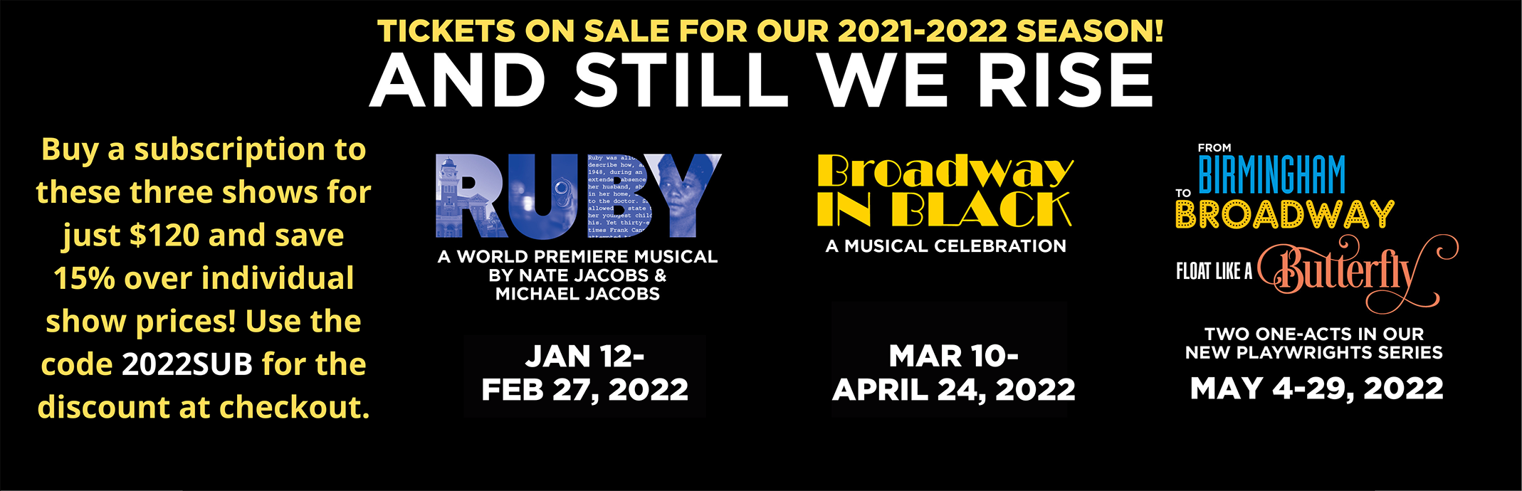 Tickets On Sale for Our 2021-2022 Season!